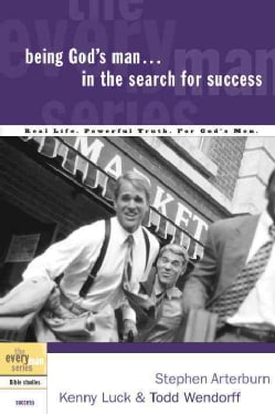 Being God's Man in the Search for Success (Paperback)