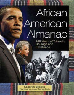 African American Almanac: 400 Years of Triumph, Courage and Excellence (Paperback)
