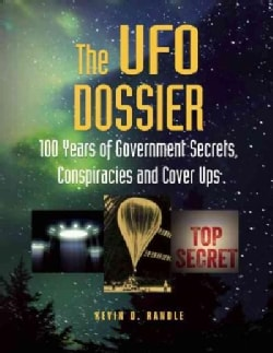 The UFO Dossier: 100 Years of Government Secrets, Conspiracies, and Cover-ups (Paperback)