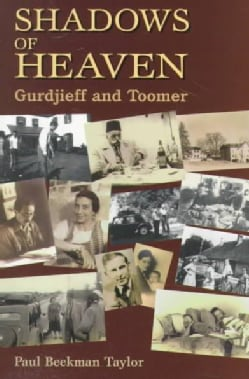 Shadows of Heaven: Gurdjieff and Toomer (Paperback)