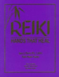 Reiki: Hands That Heal (Paperback)