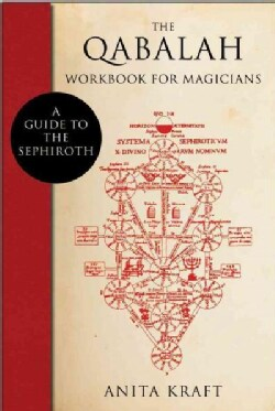 The Qabalah Workbook for Magicians: A Guide to the Sephiroth (Paperback)
