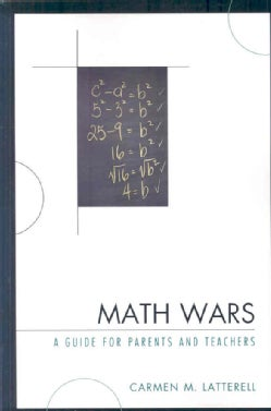 Math Wars: A Guide for Parents and Teachers (Paperback)