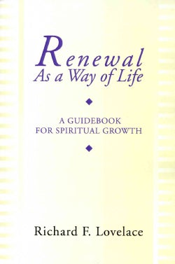 Renewal As a Way of Life: A Guidebook for Spiritual Growth (Paperback)