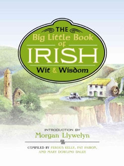 The Big Little Book of Irish Wit & Wisdom (Hardcover)