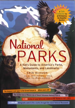 National Parks: A Kid's Guide to America's Parks, Monuments, and Landmarks (Hardcover)