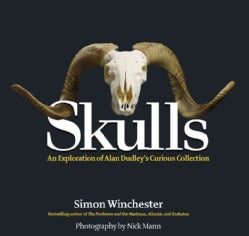 Skulls: An Exploration of Alan Dudley's Curious Collection (Hardcover)