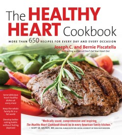 The Healthy Heart Cookbook: More Than 650 Recipes for Every Day and Every Occassion (Paperback)