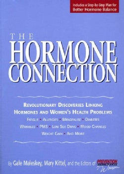 The Hormone Connection: Revolutionary Discoveries Linking Hormones and Women's Health Problems (Paperback)