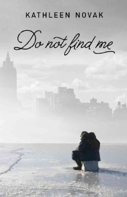 Do Not Find Me (Hardcover)