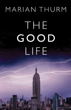The Good Life (Hardcover)