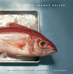The Complete Thomas Keller (Hardcover)
