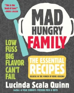 Mad Hungry Family: 120 Essential Recipes to Feed the Whole Crew (Hardcover)