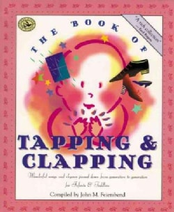 The Book of Tapping and Clapping: Wonderful Songs and Rhymes Passed Down from Generation to Generation (Paperback)
