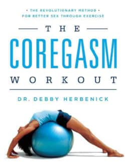 The Coregasm Workout: The Revolutionary Method for Better Sex Through Exercise (Paperback)
