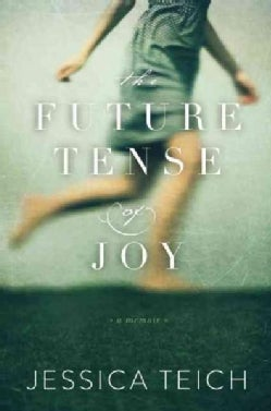 The Future Tense of Joy (Hardcover)