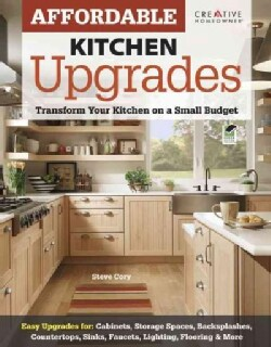 Affordable Kitchen Upgrades: Transform Your Kitchen on a Small Budget (Paperback)