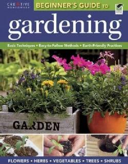 The Beginner's Guide to Gardening (Paperback)