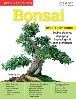 Home Gardener's Bonsai: Buying, Planting, Displaying, Improving and Caring for Bonsai (Paperback)