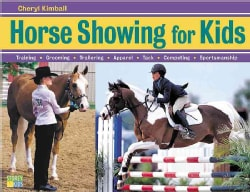Horse Showing for Kids (Paperback)