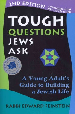 Tough Questions Jews Ask: A Young Adult's Guide to Building a Jewish Life (Paperback)