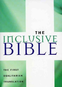 The Inclusive Bible: The First Egalitarian Translation (Paperback)