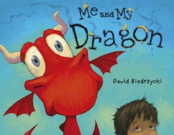 Me and My Dragon (Paperback)