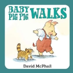Baby Pig Pig Walks (Board book)