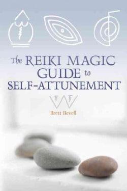The Reiki Magic Guide to Self-Attunement (Paperback)