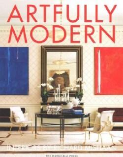 Artfully Modern: Interiors by Richard Mishaan (Hardcover)