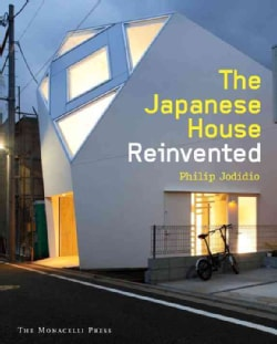 The Japanese House Reinvented (Hardcover)