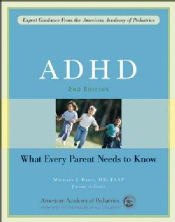 ADHD: What Every Parent Needs to Know (Paperback)