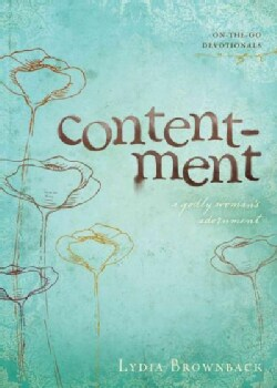 Contentment: A Godly Woman's Adornment (Paperback)