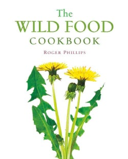 The Wild Food Cookbook (Paperback)