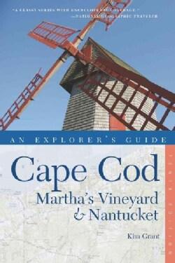 An Explorer's Guide Cape Cod: Martha's Vineyard & Nantucket (Paperback)