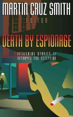Death by Espionage: Intriguing Stories of Deception and Betrayal (Hardcover)