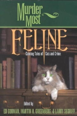 Murder Most Feline: Cunning Tales of Cats and Crime (Paperback)