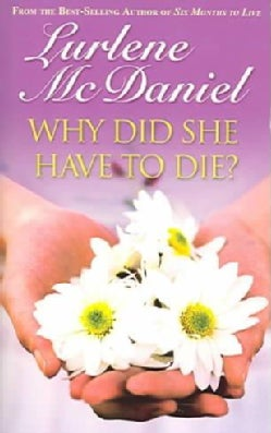 Why Did She Have To Die? (Paperback)