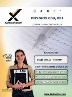 GACE Physics 030, 031: Teacher Certification Exam (Paperback)
