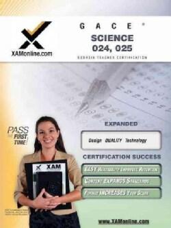 GACE Science 024, 025 (Paperback)