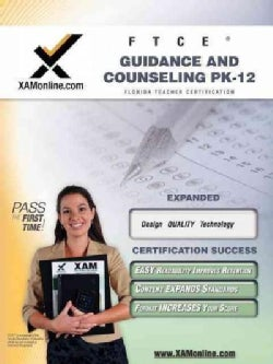 FTCE Guidance and Counseling PK-12: Teacher Certification Exam (Paperback)