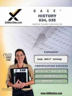 GACE History 034, 035: Teacher Certification Exam (Paperback)