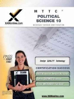 Mttc Political Science 10: Teacher Certification Exam (Paperback)
