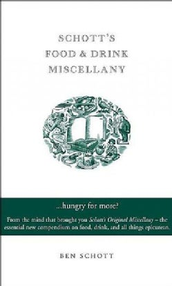 Schott's Food & Drink Miscellany (Hardcover)