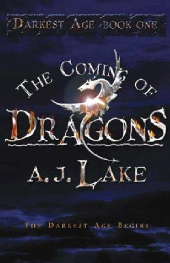 The Coming of Dragons (Paperback)