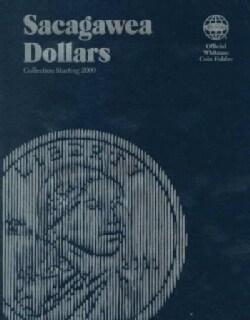 Sacagawea Dollars: Collection Starting 2000 (Hardcover)