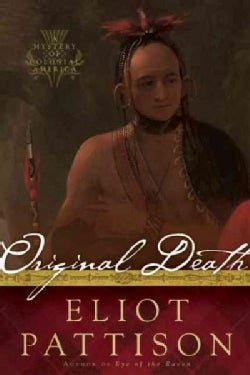 Original Death: A Mystery of Colonial America (Hardcover)