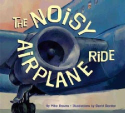 The Noisy Airplane Ride (Paperback)