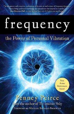 Frequency: The Power of Personal Vibration (Paperback)