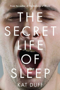 The Secret Life of Sleep (Hardcover)
